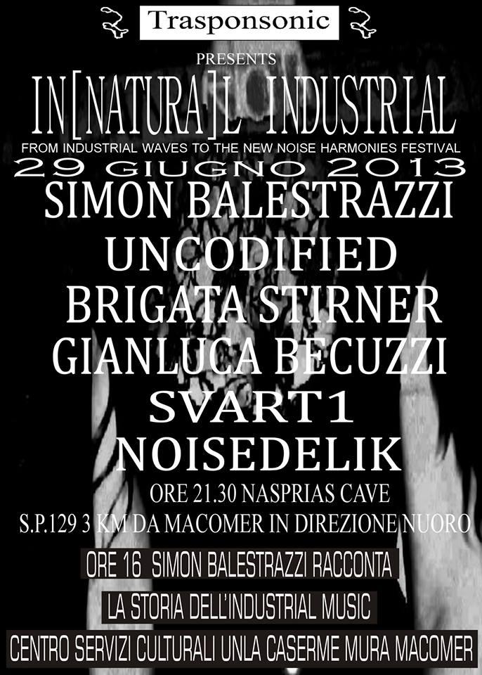 Seminario sulla musica industriale a cura di Simon Balestrazzi. Sabato 29 Giugno, ore 16