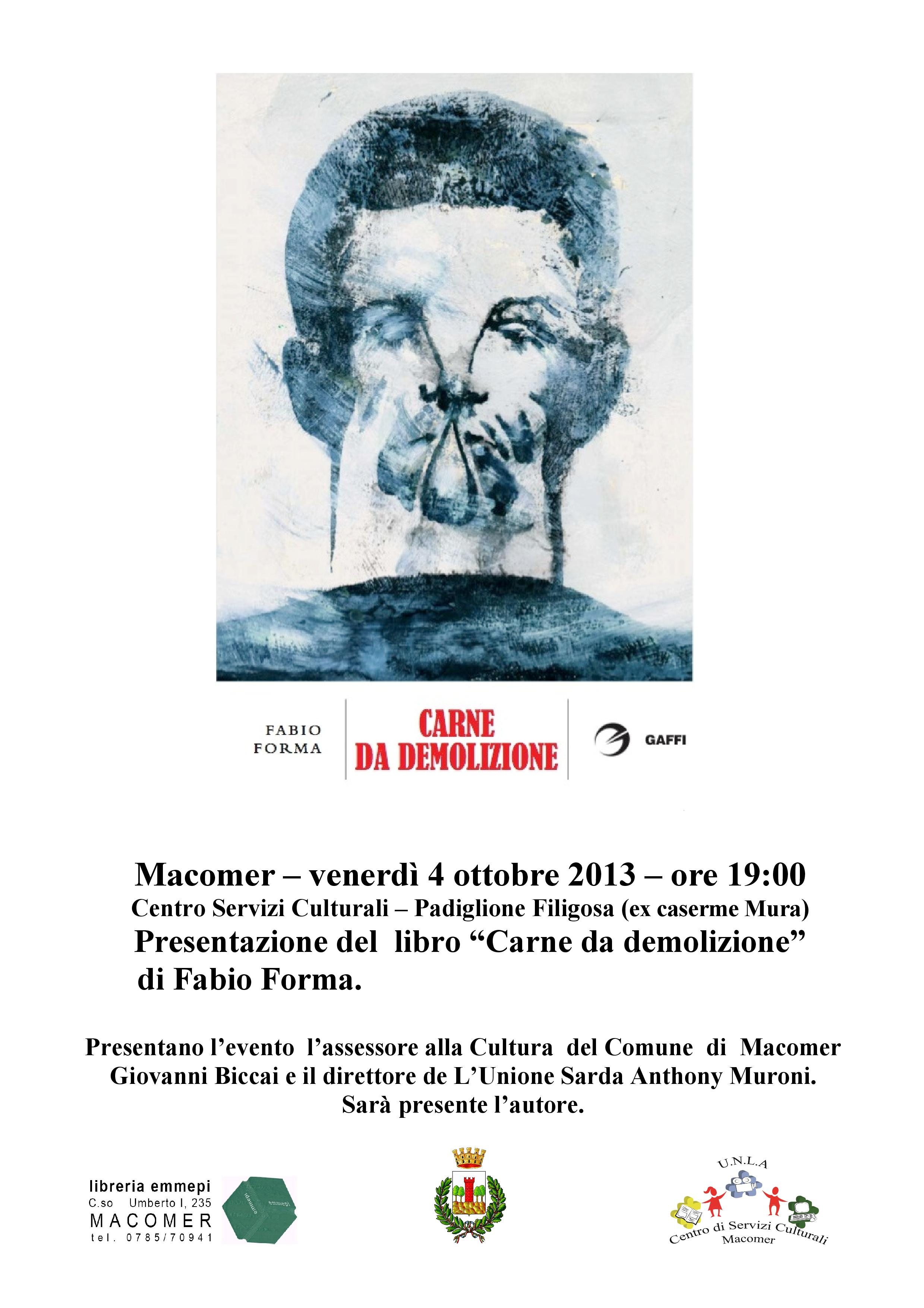 """Presentazione libro """"Carne da demolizione"""" di Fabio Forma"""
