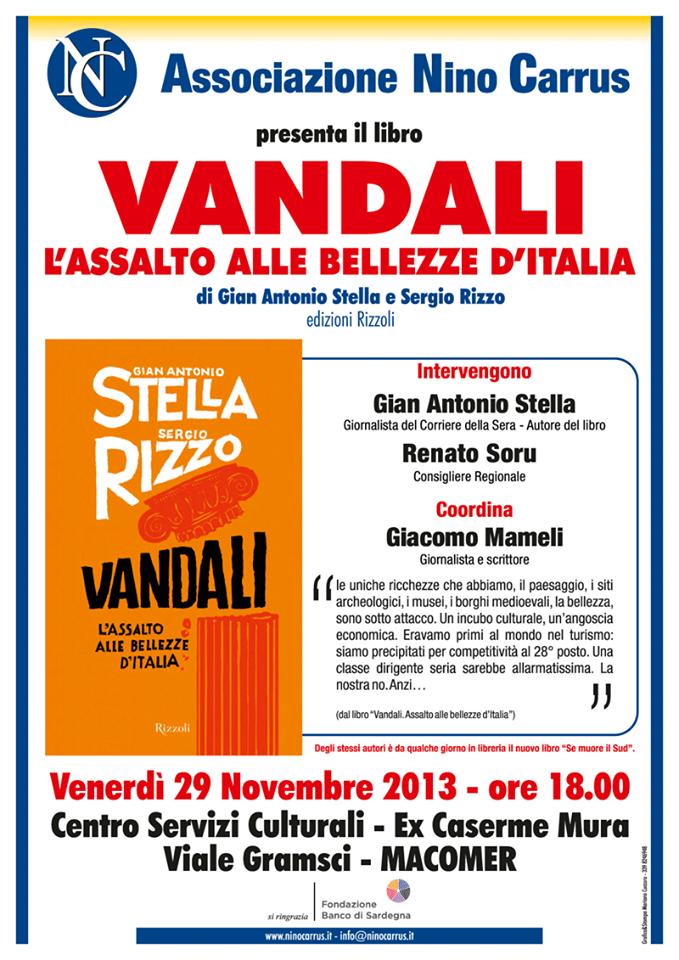 """Presentazione libro """"Vandali. Assalto alle bellezze d'Italia"""" di Gian Antonio Stella"""