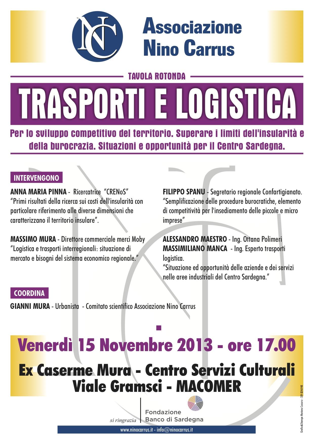 Tavola rotonda: Trasporti e logistica. Per uno sviluppo competitivo del territorio