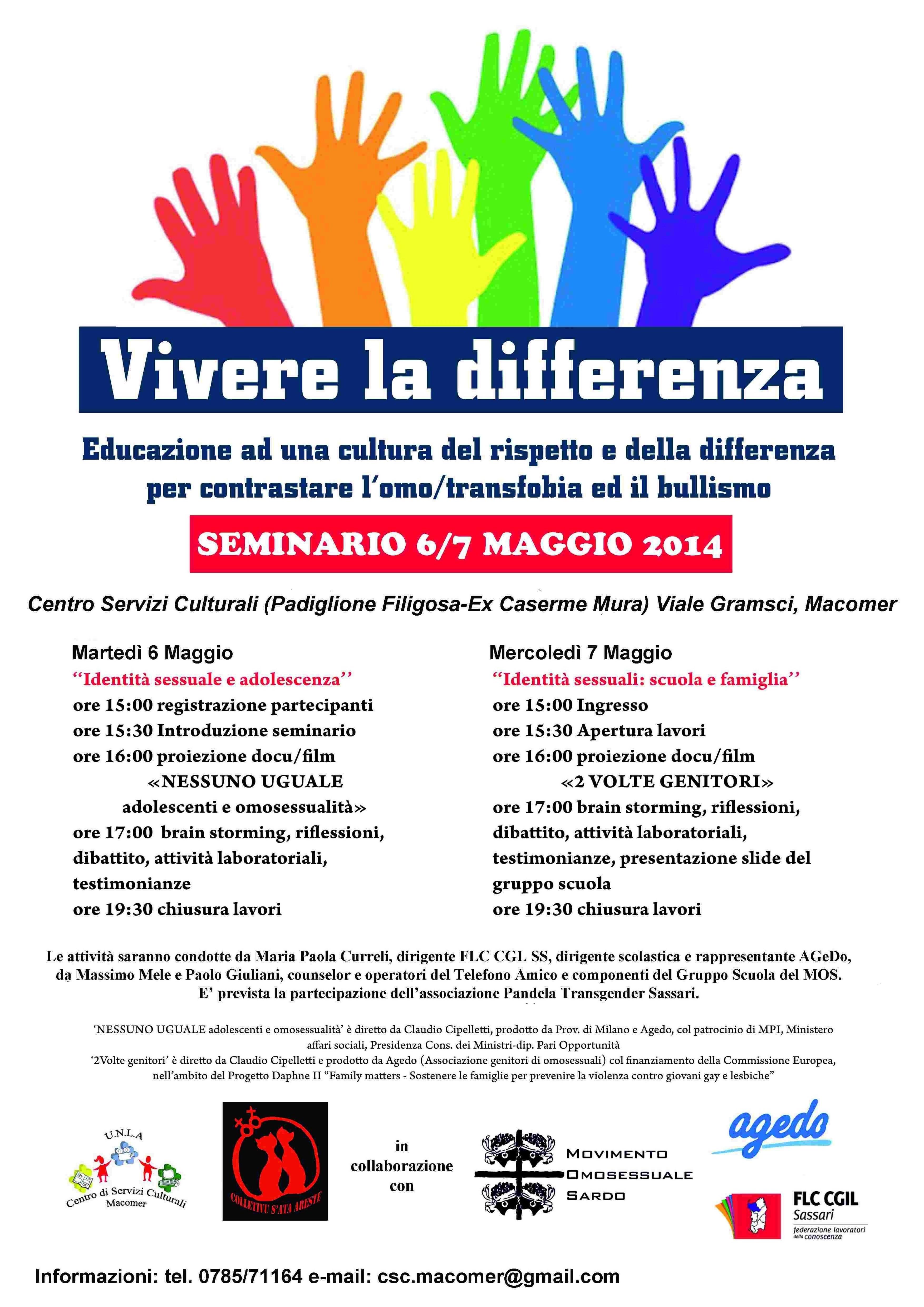 """""""Vivere la differenza"""" Educazione ad una cultura del rispetto e della differenza per contrastare l'omo/transfobia ed il bullismo 6 – 7 Maggio 2014"""