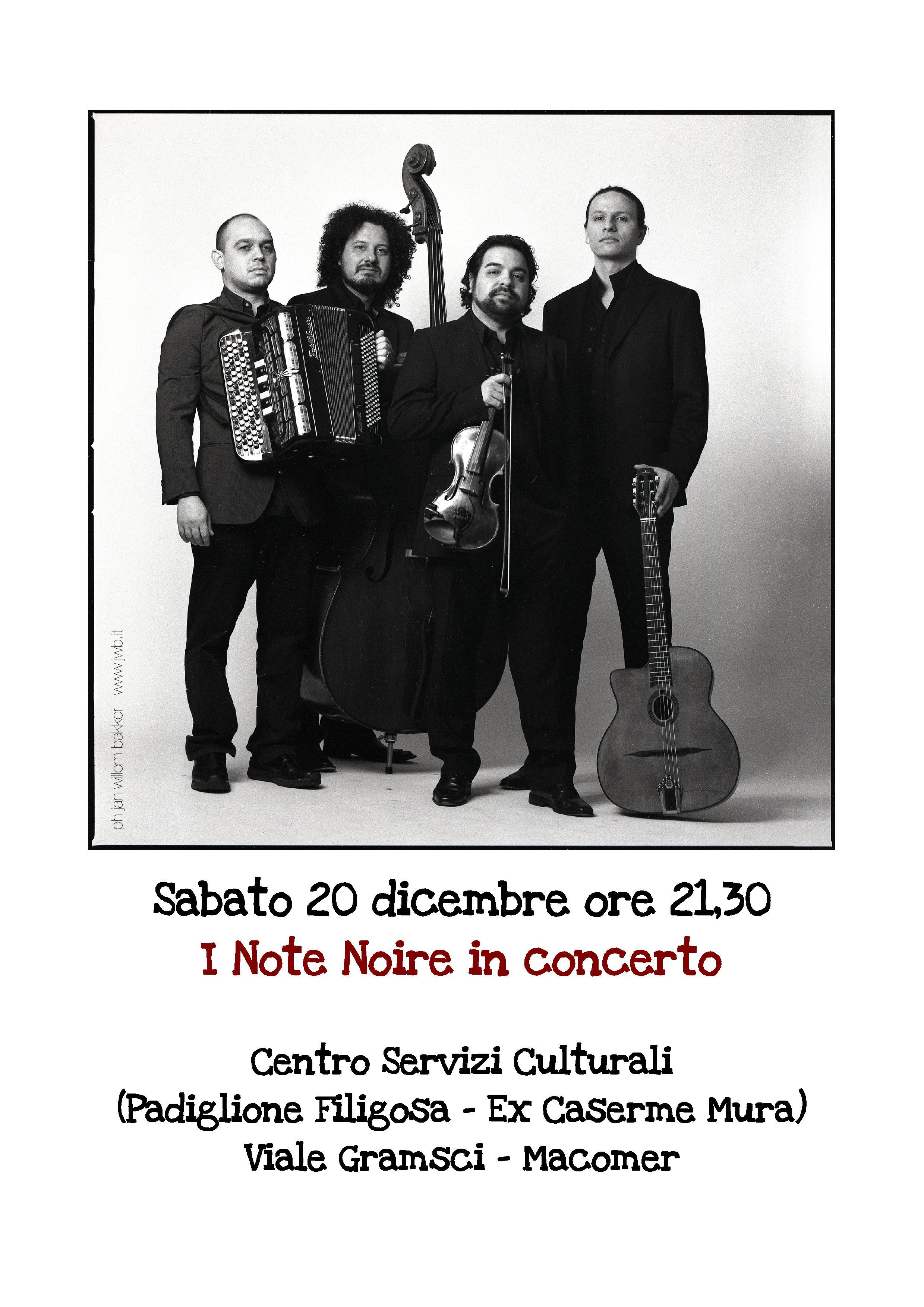 I Note Noire in concerto.  Sabato 20 Dicembre ore 21.30