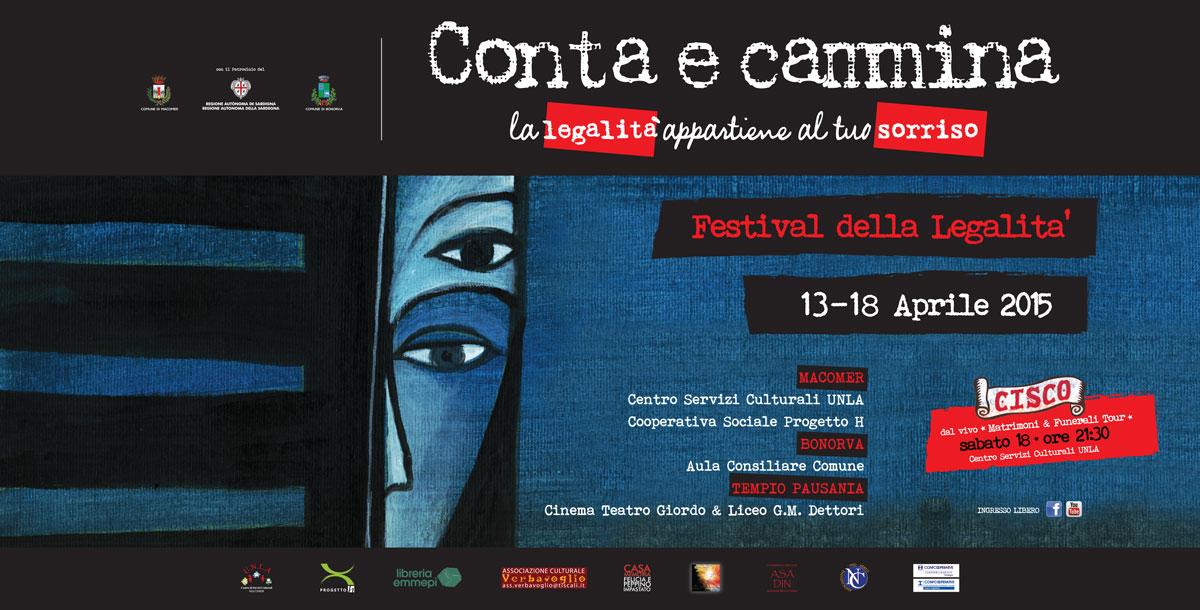 """""""Conta e Cammina. La legalità appartiene al tuo sorriso."""" Festival della Legalità 13 – 18 Aprile 2015"""
