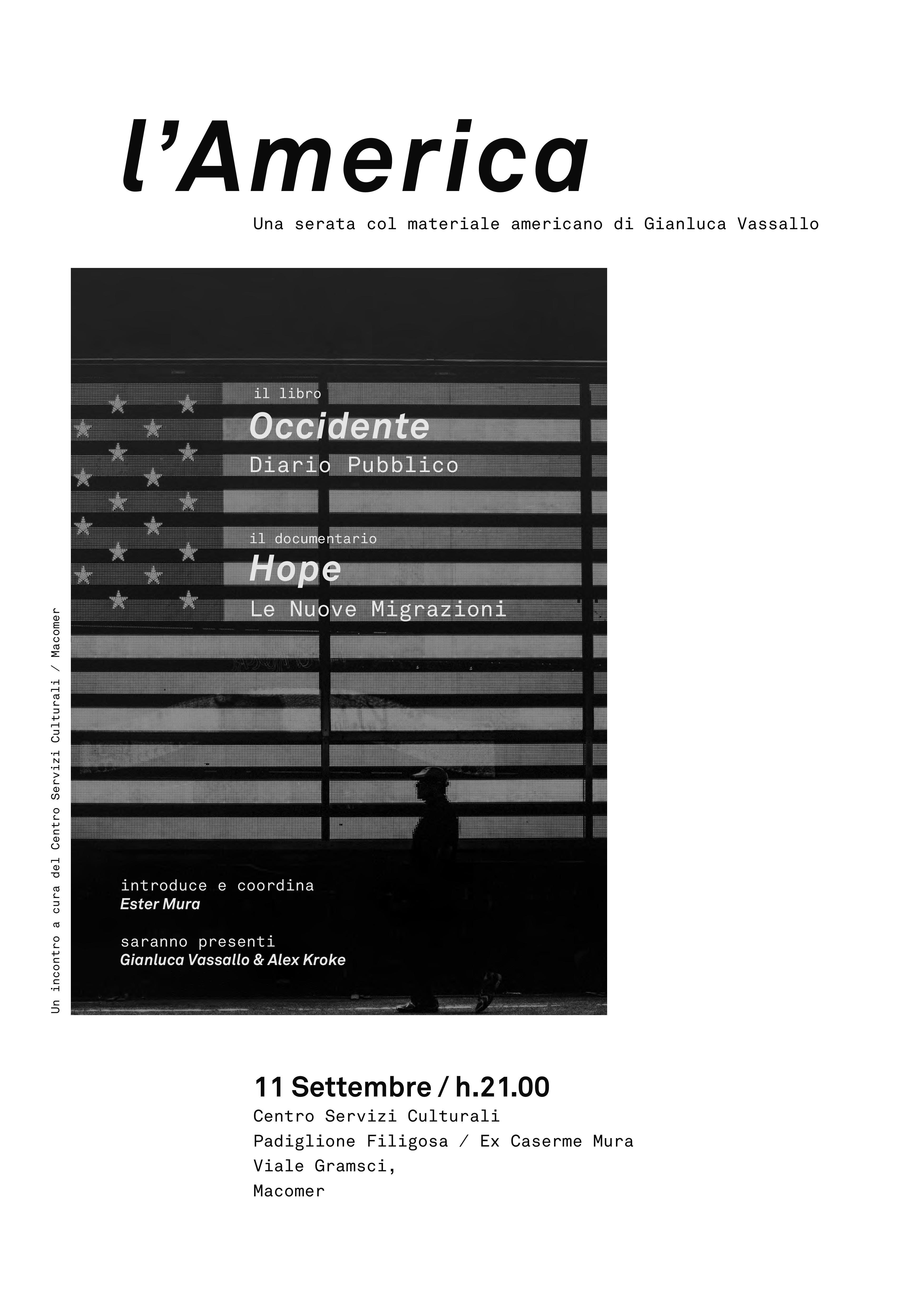"""Presentazione libro """"Occidente: Diario Pubblico"""" di Gianluca Vassallo e proiezione del documentario """"Hope. Le nuove migrazioni"""" Venerdì 11 settembre ore 21"""