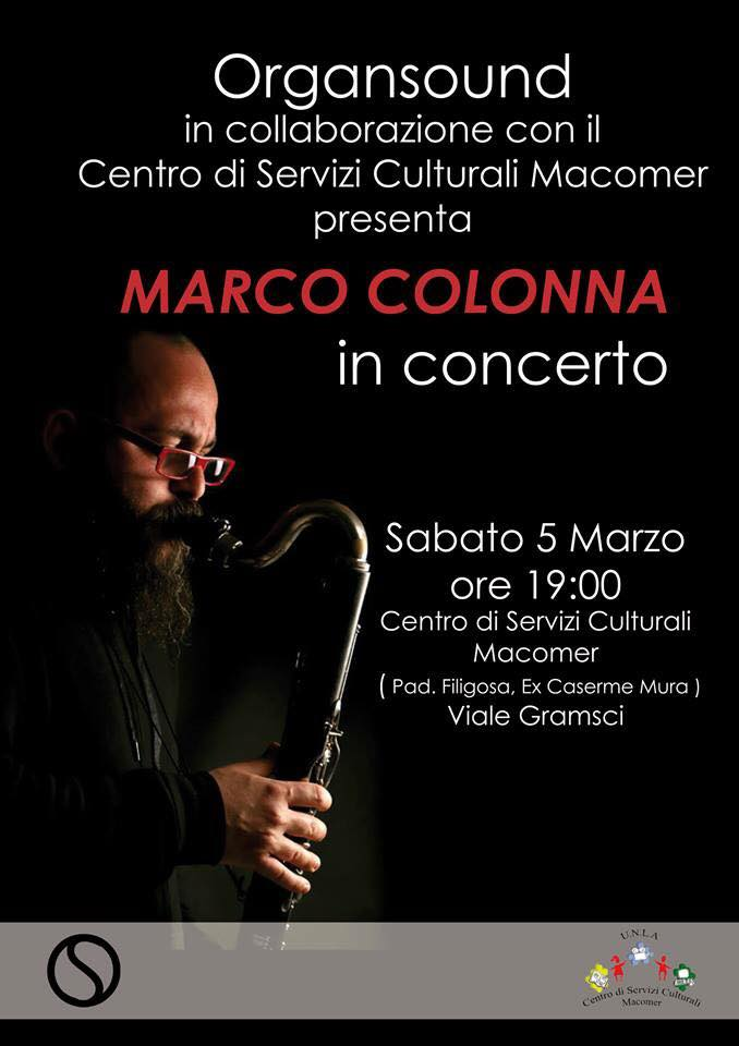 """""""Marco Colonna in concerto"""" Sabato 5 Marzo alle ore 19 al Centro"""