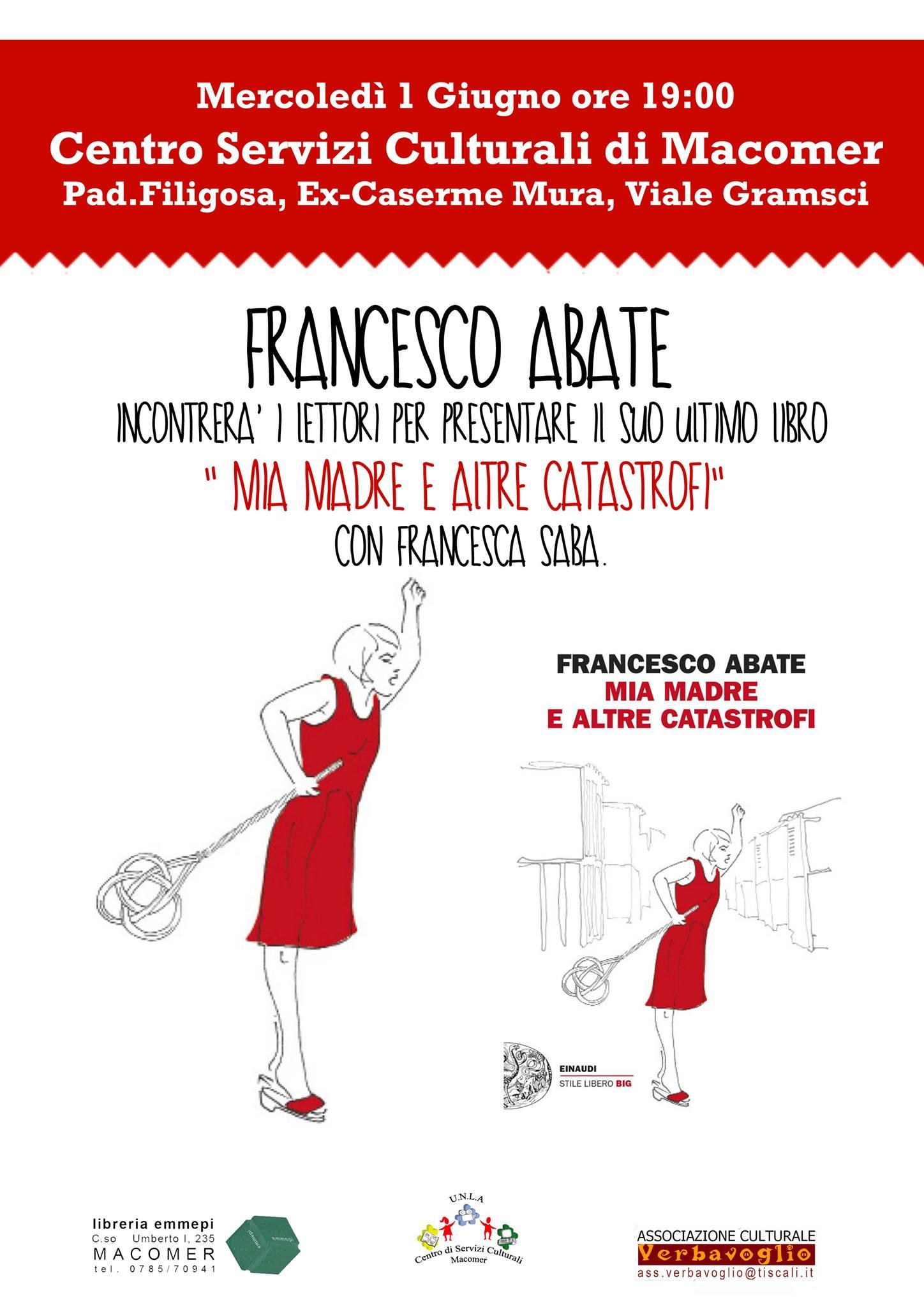 """""""Mia madre e altre catastrofi"""" con Francesco Abate. Mercoledì 1 Giugno ore 19"""