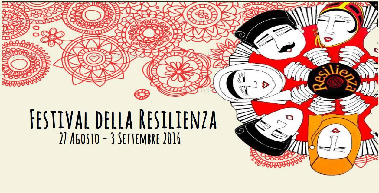 Festival della Resilienza. Macomer 27 Agosto – 3 Settembre 2016