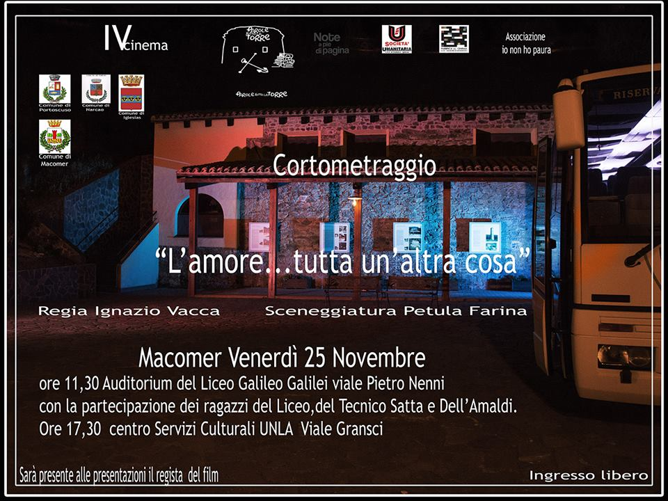 """""""L'amore…tutta un'altra cosa"""" di Ignazio Vacca. Proiezione cortometraggio. Venerdì 25 Novembre ore 17.30"""