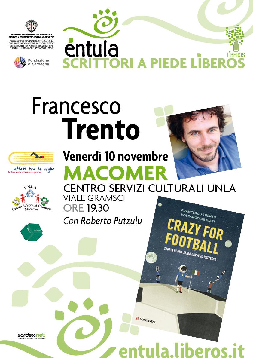 """Crazy for football"" di Francesco Trento. Venerdì 10 Novembre ore 19.30"