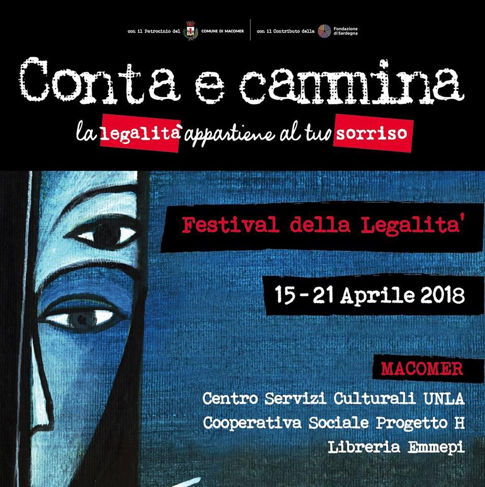 """Festival della Legalità in Sardegna """"Conta e Cammina. La legalità appartiene al tuo sorriso"""" 15 – 21 Aprile 2018"""