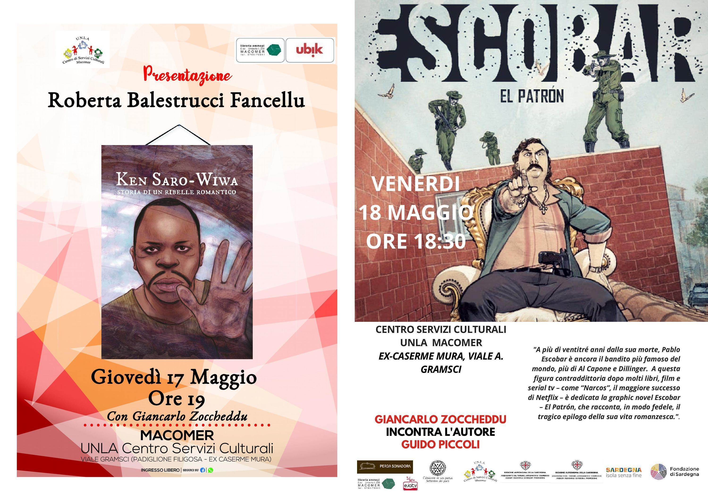 """Ken Saro Wiwa. Storia di un ribelle romantico"" e ""Escobar. El Patron"" 17 – 18 Maggio"