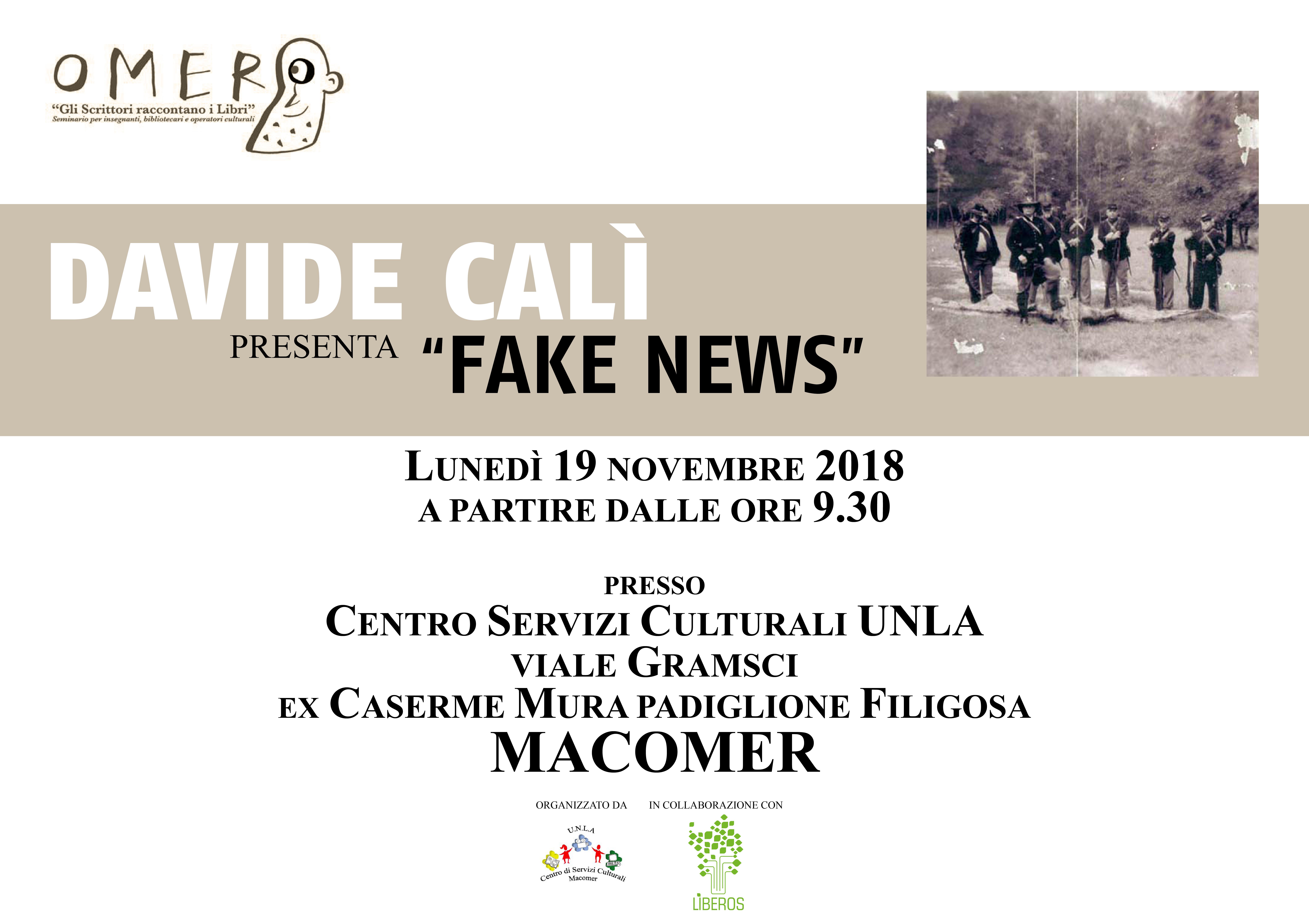 DAVIDE CALÌ racconta Fake News. Lunedì 19 Novembre.