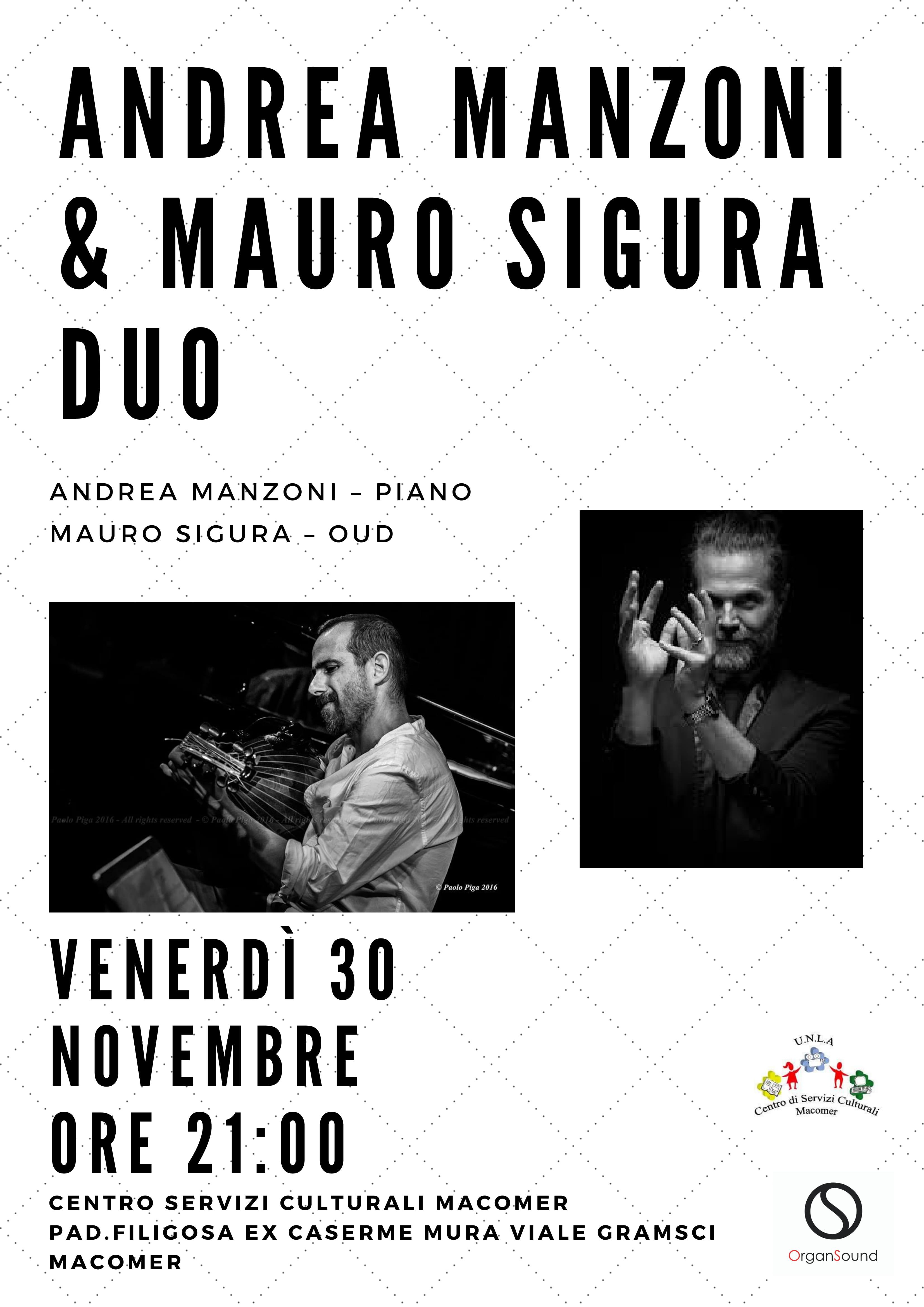 """""""Andrea Manzoni & Mauro Sigura duo"""" Venerdì 30 Novembre alle ore 21,00."""