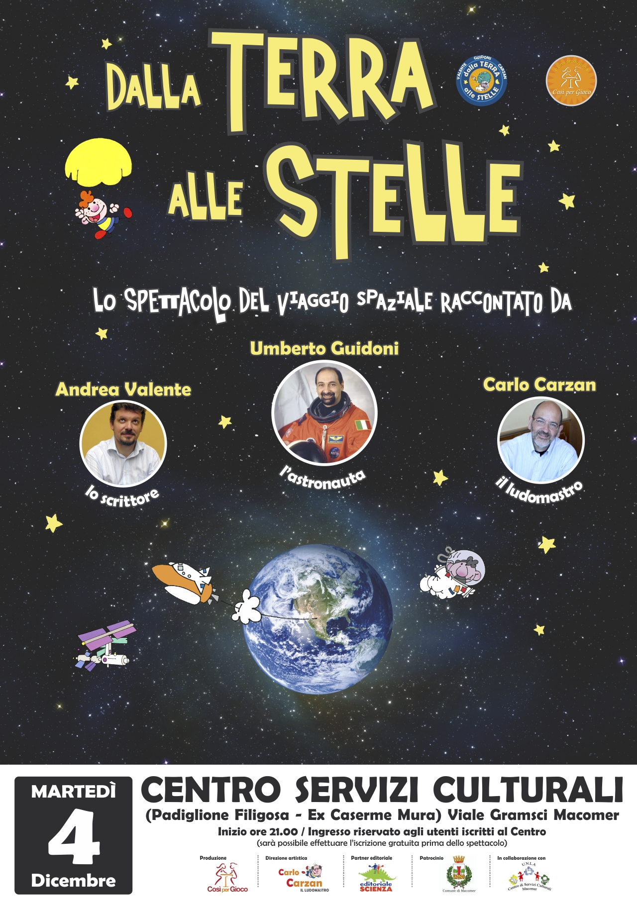 """""""Dalla Terra alle Stelle"""" L' astronauta Umberto Guidoni al Centro."""