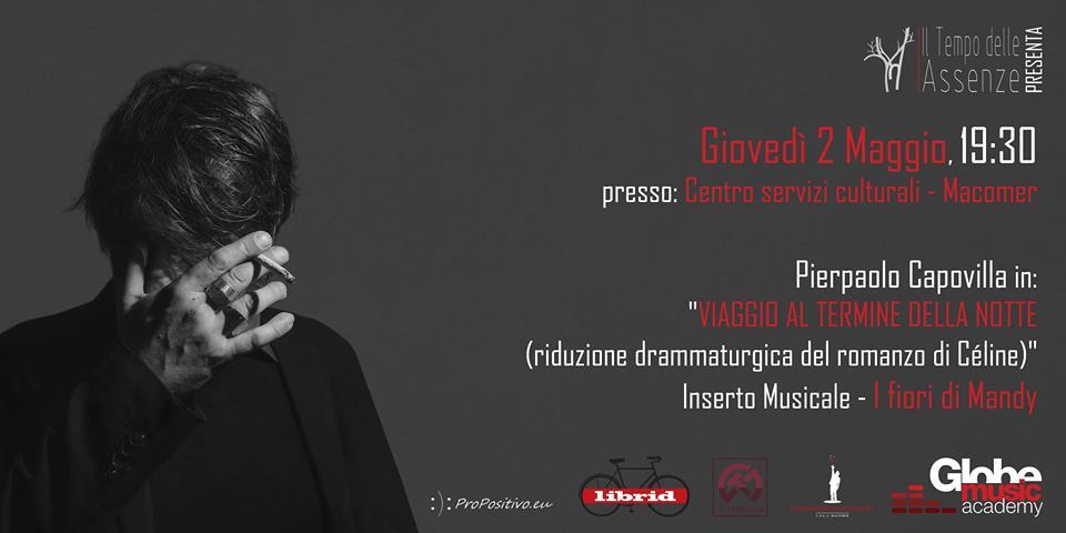 Pierpaolo Capovilla legge Celine + Live I Fiori di Mandy. Giovedì 2 Maggio ore 19:30