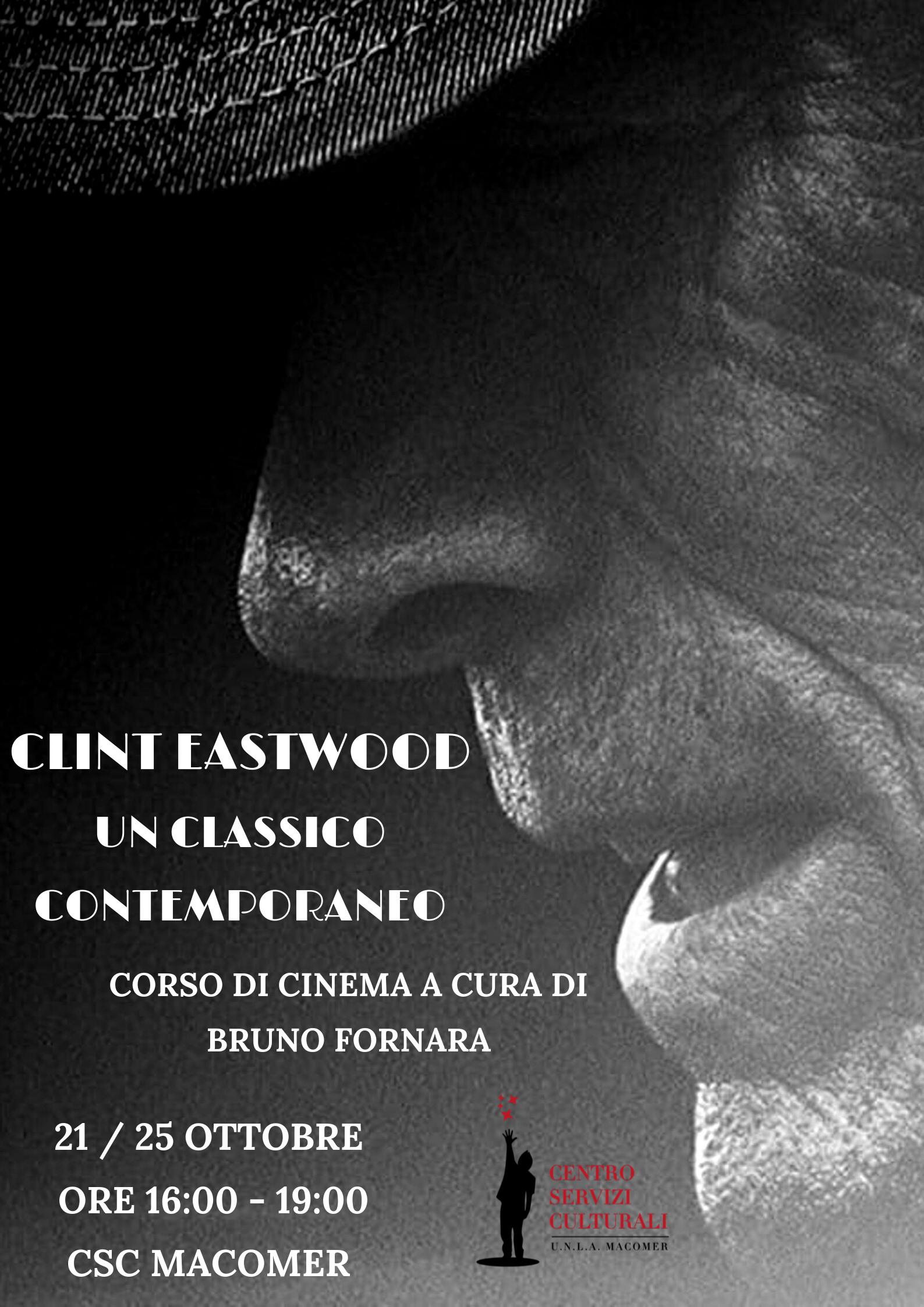 """Clint Eastwood. Un classico contemporaneo"" a cura di Bruno Fornara"