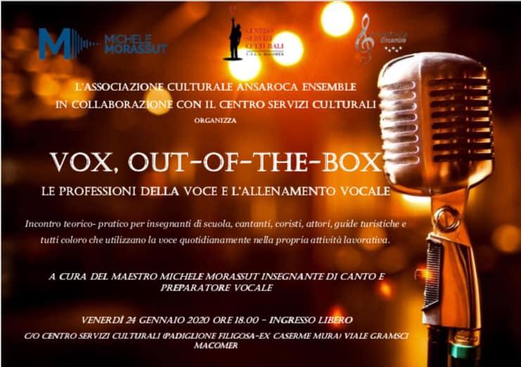 Vox, out-of-the-box.  Le professioni della voce e l'allenamento vocale. Venerdì 24 Gennaio ore 18:00.