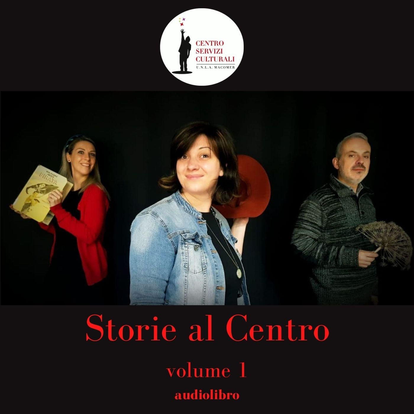 """Storie al Centro"" Volume 1"
